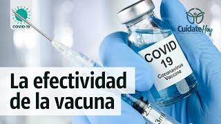 La efectividad de la vacuna