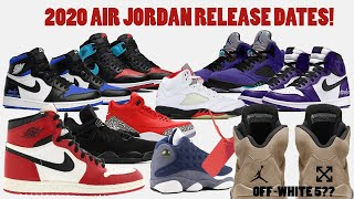 2020 AIR JORDAN RELEASE DATES + OFF-WHITE 5S RELEASING?!