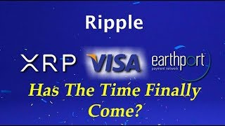 XRP King of Coins: Visa Seals Earthport Purchase - Ripple XRP Will Out Shine Them All