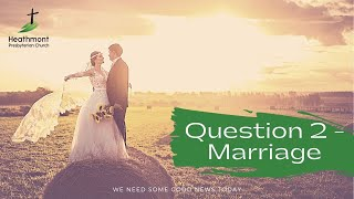 Question 2 – Marriage