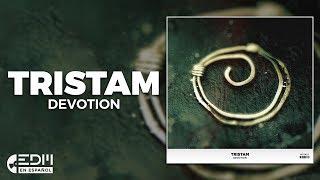 [Lyrics] Tristam - Devotion [Letra en español]