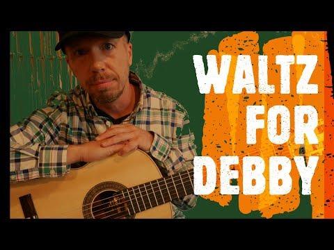 Waltz for Debby - Nylon String Guitar
