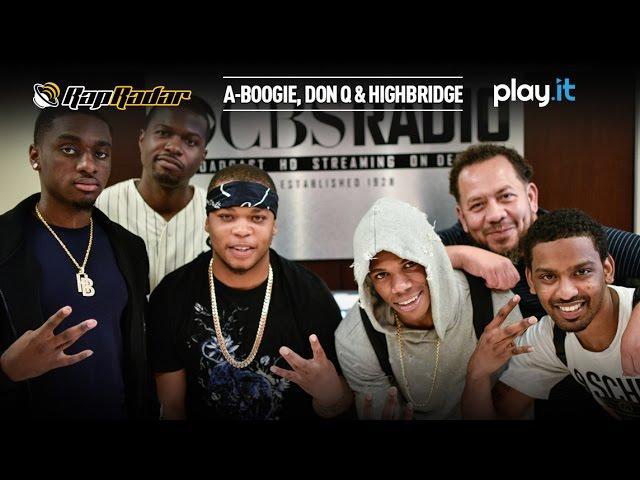 A-Boogie, Don Q & HighBridge (Full) - Rap Radar