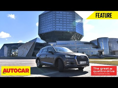 Great Quattro Drive | Webisode 02 | Entering Russia | Autocar India