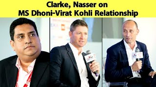 Clarke, Nasser Hussain REVEALS how MS Dhoni-Virat Kohli Relationship is helping Indian Cricket