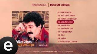 Unutulmak (Müslüm Gürses) Official Audio #unutulmak #müslümgürses - Esen Müzik