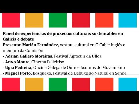 Panel de experiencias de proxectos culturais sustentables en Galicia e debate