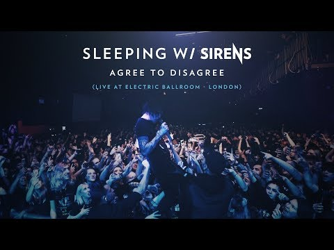SLEEPING WITH SIRENS - Agree To Disagree (Live at Electric Ballroom - London)