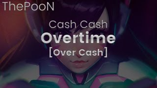 Cash Cash - Overtime [Over Cash] (ThePooN)