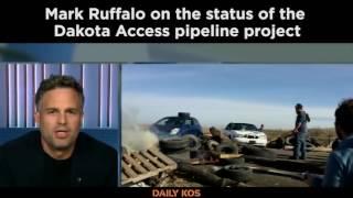 <b>Mark Ruffalo </b>on The Status Of The Dakota Access Pipeline Protest