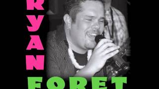 Ryan Foret & Foret Tradition - Hang Up My Rock & Roll Shoes