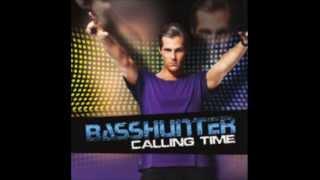 Basshunter-Calling Time (Full)