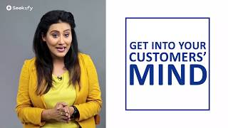 Get into Your Customers' Mind