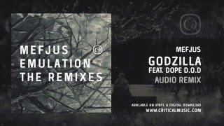 Mefjus - Godzilla Feat. DOPE D.O.D (Audio Remix) [Critical Music]