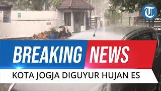 BREAKING NEWS: Kota Yogyakarta Diguyur Hujan Es Sebesar Kelereng Disertai Angin Kencang