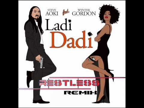 Steve Aoki ft. Wynter Gordon- Ladi Dadi (RESTLESS REMIX)