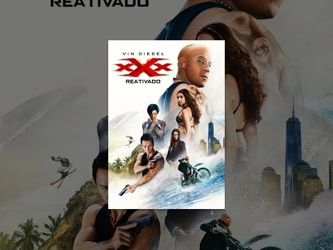 Download xXx – Reativado (Legendado) HD Mp4 3GP Video and MP3