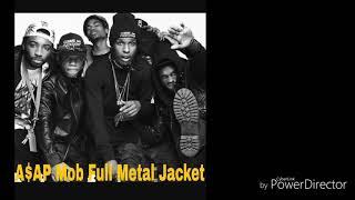 A$AP Mob Full Metal Jacket Full Song