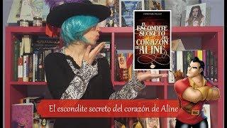 """Nueva reseña de """"El escondite secreto del corazón de Aline"""""""