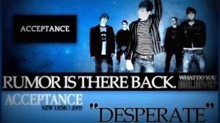 Acceptance - Desperate (Unreleased Demo) HQ + DL