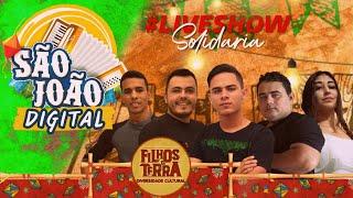 Live Show Filhos da Terra - #ArraiáSolidário #ConceiçãoPB