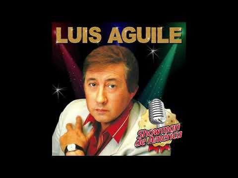 3. Cuando Salí de Cuba - Luis Aguilé - Showman de América