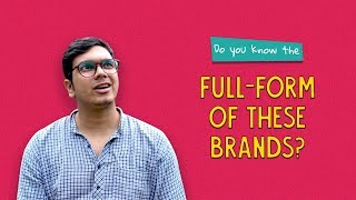 Do You Know The Full-Form Of These Brands? | Ft. Akshay | Ok Tested