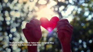 Sunlight Project - Love Takes Over (Original Mix)[ESR158]