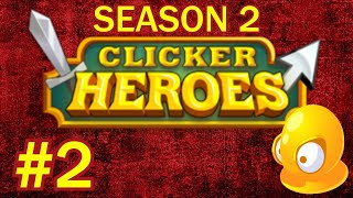 Clicker Heroes S2 #2 - THE FIRST CLAN!
