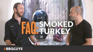 Turkey Smoking FAQ | How to Smoke a Turkey | BBQGuys Podcast