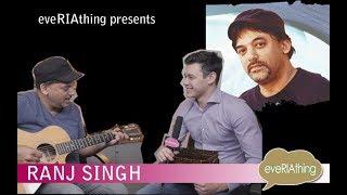 eveRIAthing presents singer/songwriter and philanthropist Ranj Singh