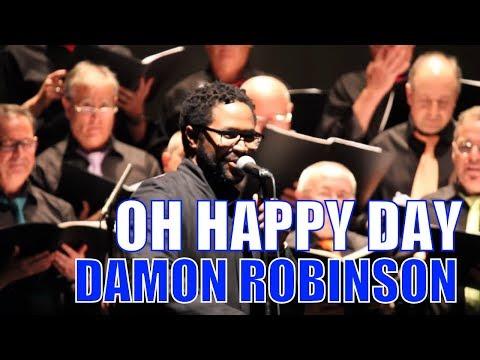 OH HAPPY DAY ► ESPIRITUAL NEGRO interpretado por ACCICHORUS y DAMON ROBINSON