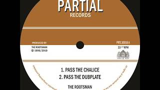 """The Rootsman - Pass The Chalice - Tribal Dervish - Partial 10"""" PRTL10018"""