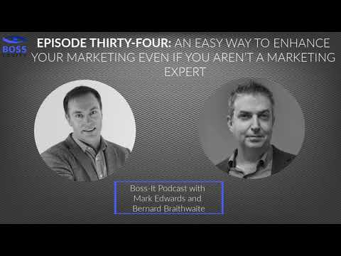 Episode 34: An easy way to enhance your marketing even if you aren't a marketing expert
