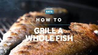 How To Grill A Whole Fish | Grilling Fridays | Serious Eats