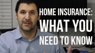 home insurance explained, 101 Need to know