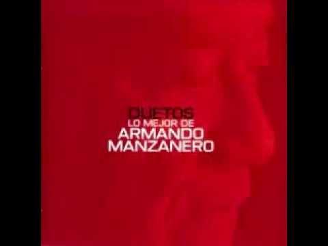 Voy A Apagar La Luz A Dueto Armando Manzanero Con Rafa Sanchez