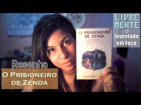 Resenha: O Prisioneiro de Zenda - Anthony Hope