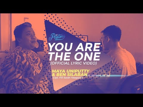 Psalms - You Are The One (Official Lyric Video) - Maya Uniputty & Ben Silaban