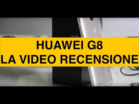 Huawei G8, Video recensione