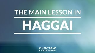The Main Lesson in Haggai