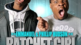 Ratchet Girl Anthem (SHE RACHEEET!) - Emmanuel and Phillip Hudson
