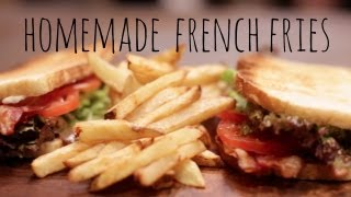 How to Make French Fries (ft. Byron Talbott)