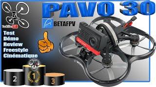 BetaFPV Pavo30 Analogique - Test Démo Review - Sur le podium des cinewhoops !