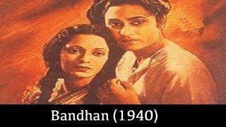 Bandhan - 1940