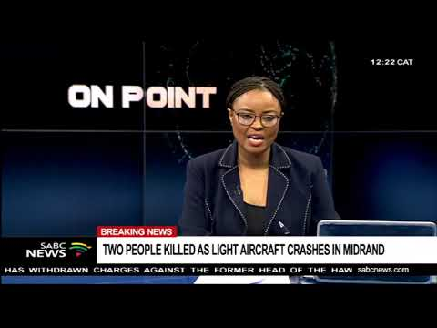 Two people killed as light aircraft crashes in Midrand