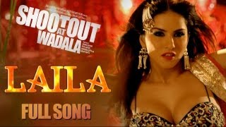 Sunny Leone - Laila - Item song - Shootout At Wadala
