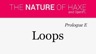 Prologue E - Loops