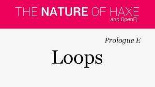 Prologue E - Loops