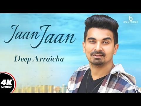 Jaan Jaan  Deep Arraicha